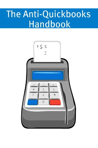 the-anti-quickbooks-handbook-a-small-business-guide-to-alternative-accounting-software-english-editi