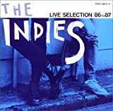 THE INDIES LIVE SELECTION 86 to 87