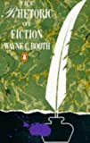 The Rhetoric of Fiction (Penguin Literary Criticism) (014013736X) by Booth, Wayne C.