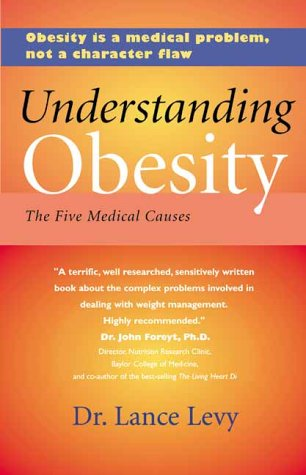 Understanding Obesity: The Five Medical Causes (Your Personal Health)
