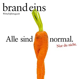 brand eins audio: Normal Hörbuch