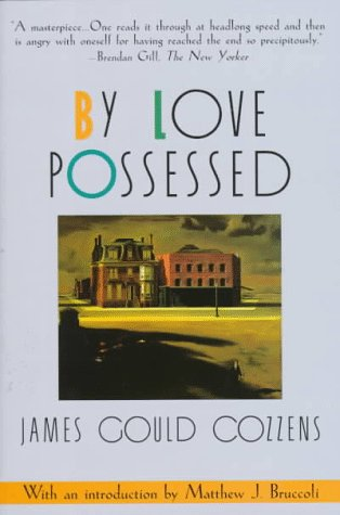 By Love Possessed by James Gould Cozzens