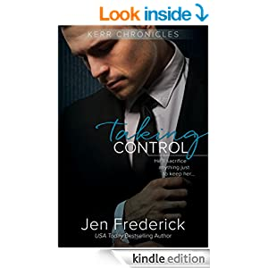 Taking Control: A Novel (Kerr Chronicles Book 2)
