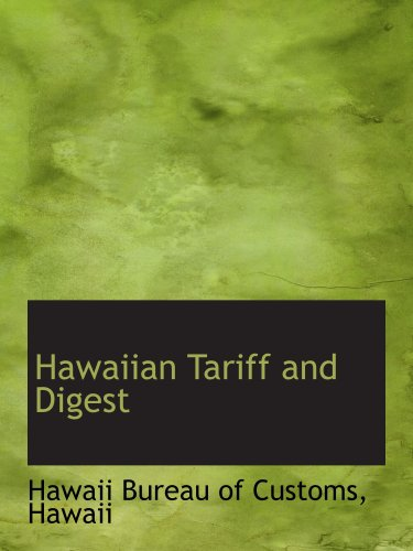 Hawaiian Tariff and Digest