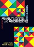 Probability, Statistics, and Random Processes for Engineers (4th Edition)