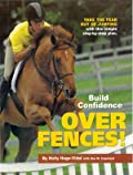 Build Confidence Over Fences