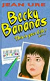Becky Bananas (0001856383) by Ure, Jean