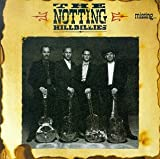 echange, troc Notting Hillbillies - Missing... Presumed Having A Good Time