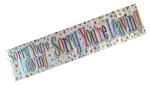 2.7m 'Sorry Your Leaving' Giant Party Banner.