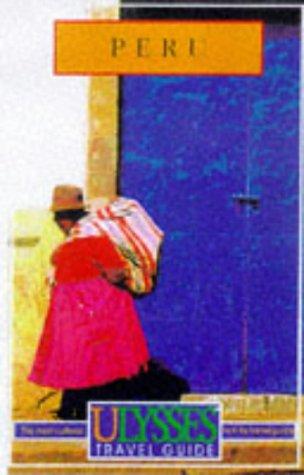 Peru (Ulysses Travel Guide Peru)