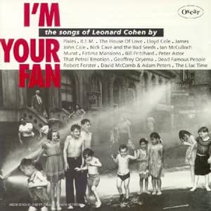 I'm your fan - The Songs of Leonard Cohen