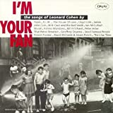 "I'm your fan - The Songs of Leonard Cohenvon ""Various"""