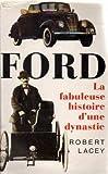 echange, troc Robert Lacey - Ford : La fabuleuse histoire d'une dynastie