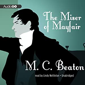 The Miser of Mayfair | [M. C. Beaton]
