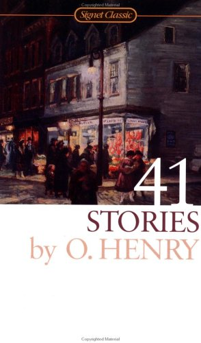 41 Stories (Signet Classics), O. Henry