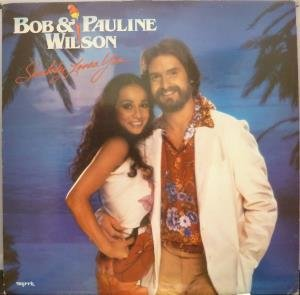 SOMEBODY LOVES YOU LP (VINYL ALBUM) UK MYRRH 1981 by BOB AND PAULINE WILSON