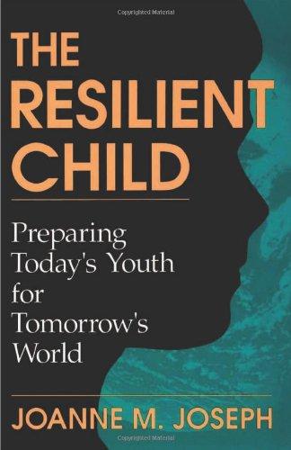 有弹性的孩子: 准备今天的年轻人明天的世界