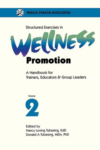 Structured Exercises in Wellness Promotion Vol 2: 002