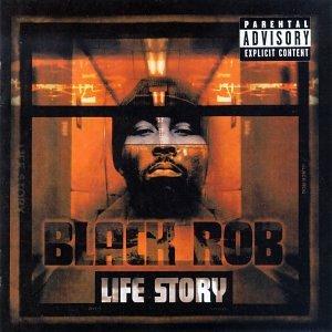 Black Rob Life Story Amazon Com Music