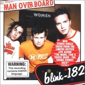 Blink-182 - Man Overboard - Zortam Music