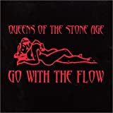 Queens of the Stone Age Go With the Flow [CD 1]