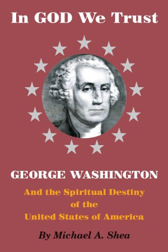 In God We Trust: George Washington and the Spiritual Destiny of the United States of America (In Quest Of The White God compare prices)