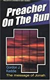 Preacher on the Run (Jonah) (Welwyn commentary series)