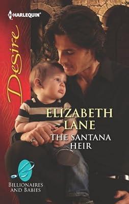 The Santana Heir (Billionaires And Babies Book 35)