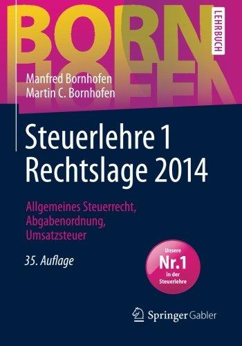Buchseite und Rezensionen zu 'Steuerlehre 1 Rechtslage 2014 (Bornhofen Steuerlehre 1 LB)' von Manfred Bornhofen