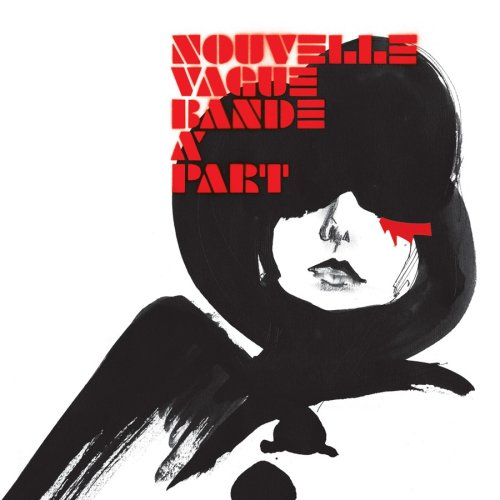 Nouvelle vague - Bande A Part (Ltd. Edition) - Zortam Music
