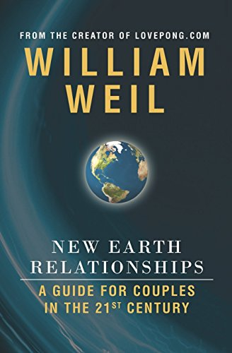 new-earth-relationships-a-guide-for-couples-in-the-21st-century-by-william-weil-20-dec-2008-paperbac