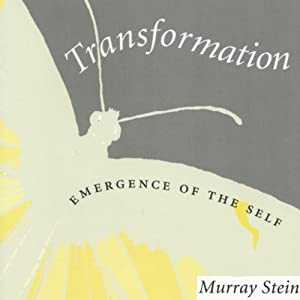 Transformation: Emergence of the Self: Carolyn and Ernest Fay Series in Analytical Psychology | [Murray Stein]