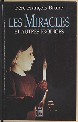 Les Miracles et autres prodiges