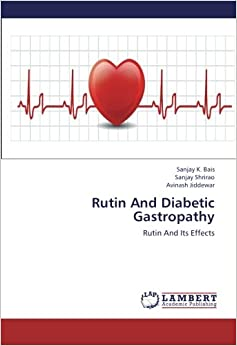 Rutin And Diabetic Gastropathy: Rutin And Its Effects