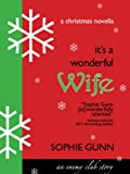 It's a Wonderful Wife: A Christmas Novella