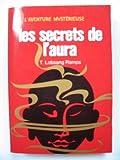 echange, troc Watkins France-Marie Rampa Tuesday Lobsang - Les Secrets de l'aura (J'ai lu)