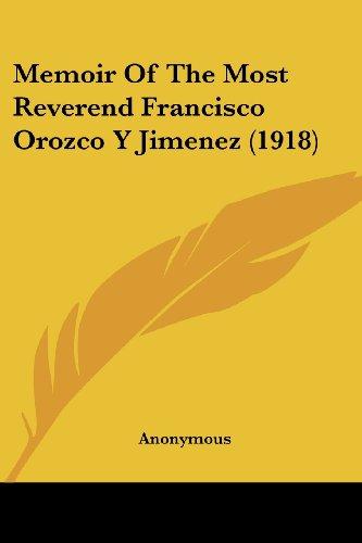 Memoir of the Most Reverend Francisco Orozco y Jimenez (1918)