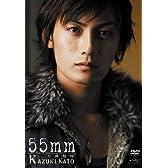 加藤和樹 55mm [DVD]