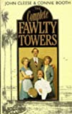 The Complete Fawlty Towers (0749301597) by John Cleese