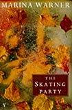 The Skating Party (0099980908) by Warner, Marina