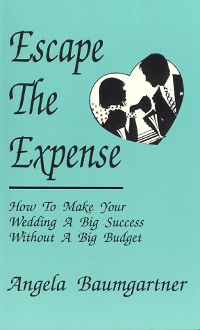 Escape The Expense: How To Make Your Wedding A Big Success Without A Big Budget