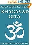Lectures on the Bhagavad Gita (Annota...