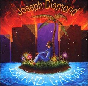 Joseph Diamond - Island Garden - Zortam Music