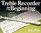 Treble Recorder From The Beginning: Pupil's Book