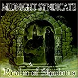 Realm of Shadows ~ Midnight Syndicate