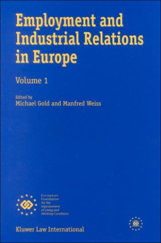 Employment and Industrial Relations in EUrope