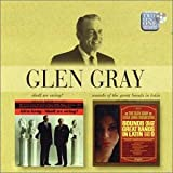 Shall We Swing?/Sounds Of The Great Bands In Latinby Glen Gray