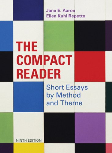 The Compact Reader: Short Essays by Method and Theme