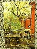 The Rhubarb King