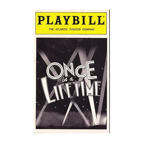 Once in a Lifetime -- Playbill 1998 The Atlantic Theater Company, Hart, Moss; Kaufman, George S.